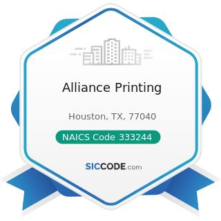 Alliance Printing - NAICS Code 333244 - Printing Machinery and Equipment Manufacturing