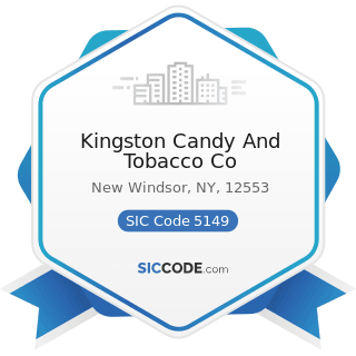 Kingston Candy And Tobacco Co - SIC Code 5149 - Groceries and Related Products, Not Elsewhere...