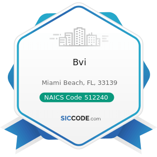 Bvi - NAICS Code 512240 - Sound Recording Studios