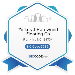 Zickgraf Hardwood Flooring Co - SIC Code 5713 - Floor Covering Stores
