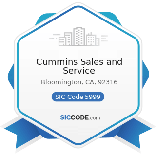 Cummins Sales and Service - SIC Code 5999 - Miscellaneous Retail Stores, Not Elsewhere Classified
