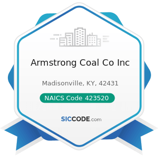 Armstrong Coal Co Inc - NAICS Code 423520 - Coal and Other Mineral and Ore Merchant Wholesalers