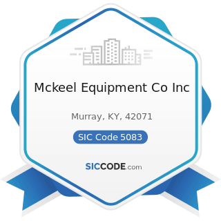 Mckeel Equipment Co Inc - SIC Code 5083 - Farm and Garden Machinery and Equipment