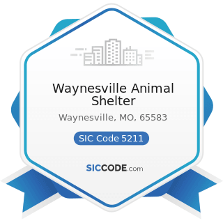 Waynesville Animal Shelter - SIC Code 5211 - Lumber and other Building Materials Dealers