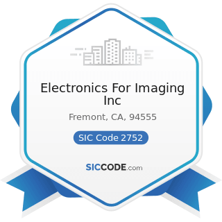 Electronics For Imaging Inc - SIC Code 2752 - Commercial Printing, Lithographic