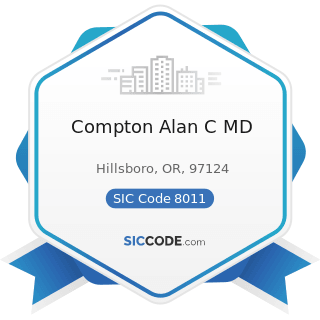 Compton Alan C MD - SIC Code 8011 - Offices and Clinics of Doctors of Medicine