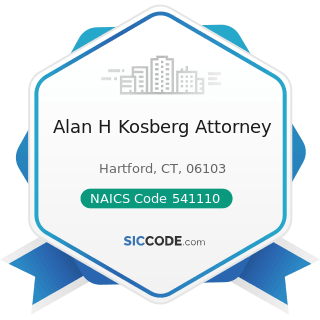 Alan H Kosberg Attorney - NAICS Code 541110 - Offices of Lawyers