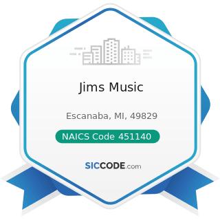 Jims Music - NAICS Code 451140 - Musical Instrument and Supplies Stores