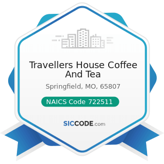 Travellers House Coffee And Tea - NAICS Code 722511 - Full-Service Restaurants
