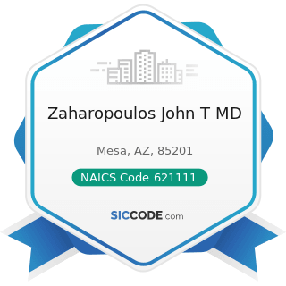 Zaharopoulos John T MD - NAICS Code 621111 - Offices of Physicians (except Mental Health...