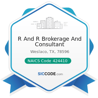 R And R Brokerage And Consultant - NAICS Code 424410 - General Line Grocery Merchant Wholesalers