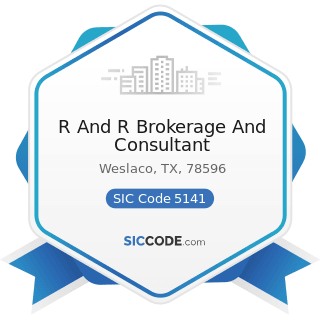 R And R Brokerage And Consultant - SIC Code 5141 - Groceries, General Line