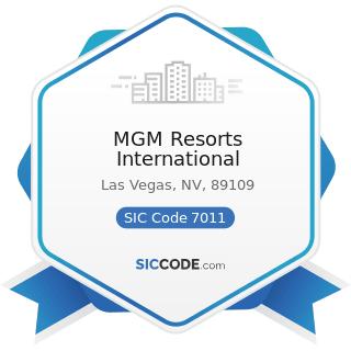 MGM Resorts International - SIC Code 7011 - Hotels and Motels