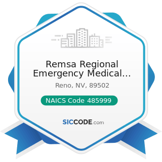 Remsa Regional Emergency Medical Service Authority - NAICS Code 485999 - All Other Transit and...