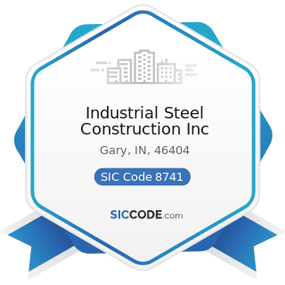 Industrial Steel Construction Inc - SIC Code 8741 - Management Services