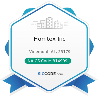 Homtex Inc - NAICS Code 314999 - All Other Miscellaneous Textile Product Mills