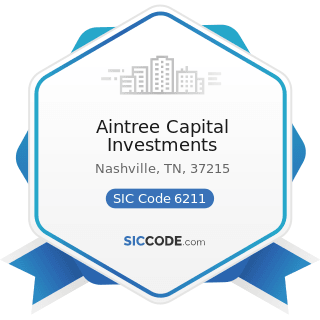 Aintree Capital Investments - SIC Code 6211 - Security Brokers, Dealers, and Flotation Companies