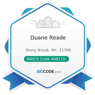 Duane Reade - NAICS Code 446110 - Pharmacies and Drug Stores