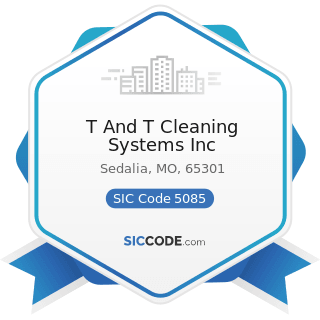 T And T Cleaning Systems Inc - SIC Code 5085 - Industrial Supplies