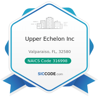 Upper Echelon Inc - NAICS Code 316998 - All Other Leather Good and Allied Product Manufacturing