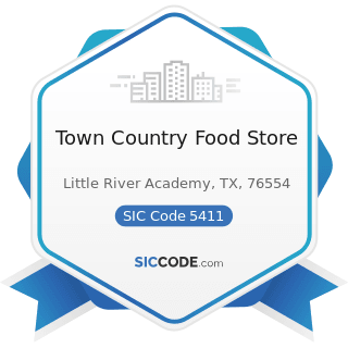 Town Country Food Store - SIC Code 5411 - Grocery Stores