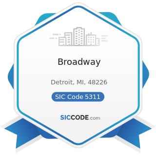 Broadway - SIC Code 5311 - Department Stores