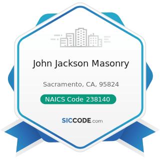 John Jackson Masonry - NAICS Code 238140 - Masonry Contractors