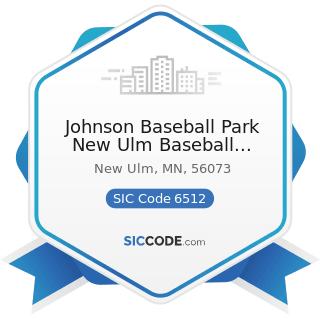 Johnson Baseball Park New Ulm Baseball Associate - SIC Code 6512 - Operators of Nonresidential...