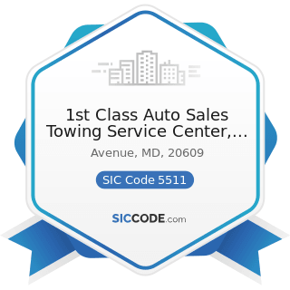 1st Class Auto Sales Towing Service Center, LLC - SIC Code 5511 - Motor Vehicle Dealers (New and...