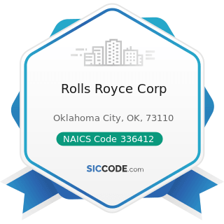 Rolls Royce Corp - NAICS Code 336412 - Aircraft Engine and Engine Parts Manufacturing