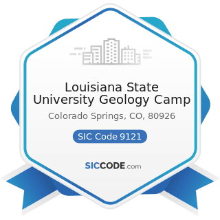 Louisiana State University Geology Camp - SIC Code 9121 - Legislative Bodies