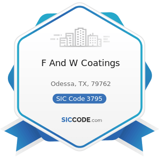 F And W Coatings - SIC Code 3795 - Tanks and Tank Components