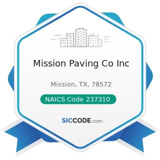 Mission Paving Co Inc - NAICS Code 237310 - Highway, Street, and Bridge Construction