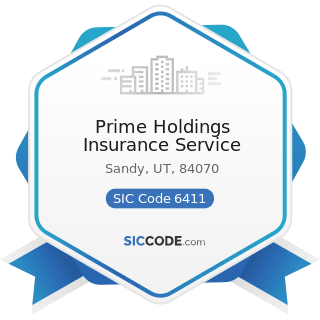 Prime Holdings Insurance Service - SIC Code 6411 - Insurance Agents, Brokers and Service