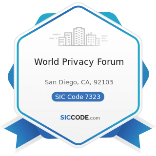 World Privacy Forum - SIC Code 7323 - Credit Reporting Services