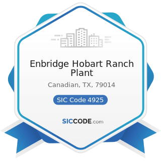 Enbridge Hobart Ranch Plant - SIC Code 4925 - Mixed, Manufactured, or Liquefied Petroleum Gas...
