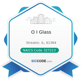 O I Glass - NAICS Code 327213 - Glass Container Manufacturing