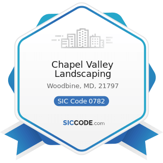 Chapel Valley Landscaping - SIC Code 0782 - Lawn and Garden Services