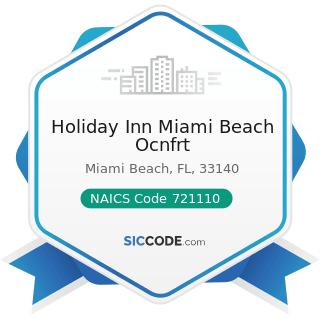 Holiday Inn Miami Beach Ocnfrt - NAICS Code 721110 - Hotels (except Casino Hotels) and Motels