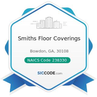 Smiths Floor Coverings - NAICS Code 238330 - Flooring Contractors