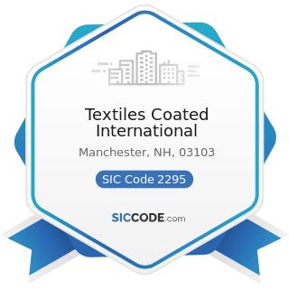 Textiles Coated International - SIC Code 2295 - Coated Fabrics, not Rubberized