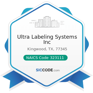 Ultra Labeling Systems Inc - NAICS Code 323111 - Commercial Printing (except Screen and Books)