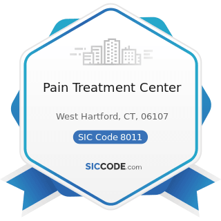 Pain Treatment Center - SIC Code 8011 - Offices and Clinics of Doctors of Medicine