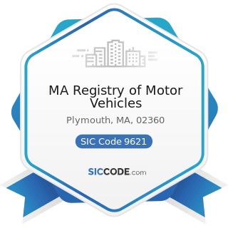 MA Registry of Motor Vehicles - SIC Code 9621 - Regulation and Administration of Transportation