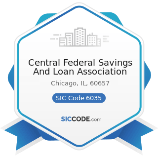 Central Federal Savings And Loan Association - SIC Code 6035 - Savings Institutions, Federally...