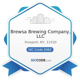 Brewsa Brewing Company, LLC - SIC Code 2082 - Malt Beverages