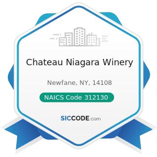 Chateau Niagara Winery - NAICS Code 312130 - Wineries