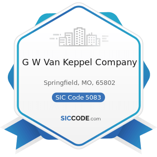 G W Van Keppel Company - SIC Code 5083 - Farm and Garden Machinery and Equipment