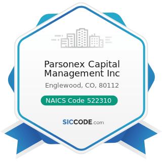 Parsonex Capital Management Inc - NAICS Code 522310 - Mortgage and Nonmortgage Loan Brokers