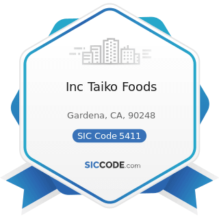 Inc Taiko Foods - SIC Code 5411 - Grocery Stores